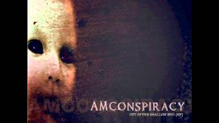 AM Conspiracy - Absence