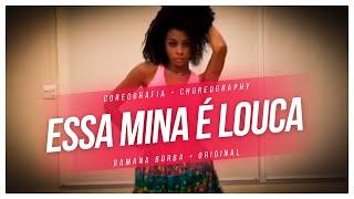 Essa mina é louca - Anitta feat Jhama ( Coreografia )