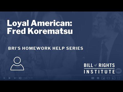 Loyal American: Fred Korematsu   BRI's Homework Help Series