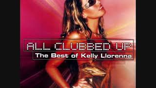 All Clubbed Up - The Best Of Kelly Llorenna