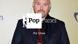 Louis C.K.'s attempt at a comeback | The POP Panel Pre Show