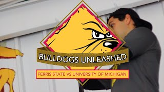 College Hockey All Access - Ferris State Bulldogs vs. University of Michigan