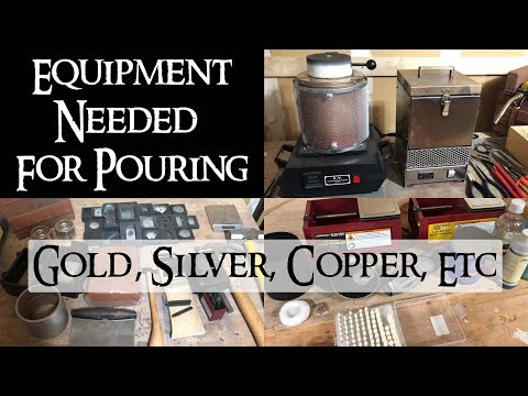 Equipment Needed For Melting & Pouring Gold, Silver, Copper, Etc...