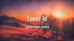 Louez-le - Eglise Lyon centre