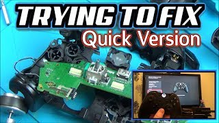 Trying to FIX: Xbox One Controller Faulty Buttons (QUICK VERSION)