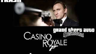 gta san andreas казино рояль агент 007 прохождение