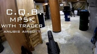— MP5K With Tracer — CQB Battle Base Anubis airsoft gameplay By Raymond