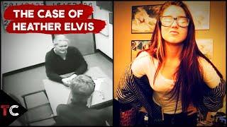 The Case of Heather Elvis