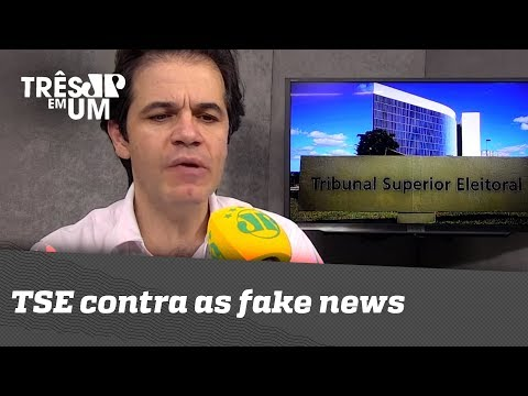 TSE Contra As Fake News
