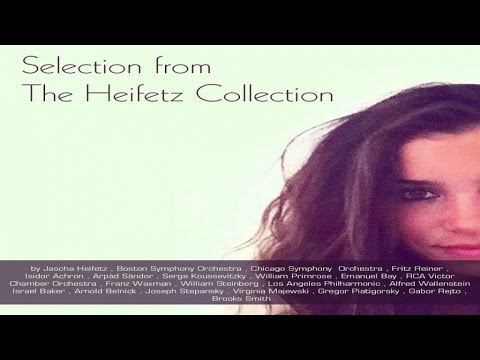 BEST CLASSICS - Top Selection from the Jasha Heifetz Collection