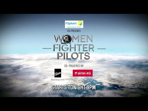 Women Fighter Pilots Promo  Starts Tonight @ 9pm  Veer By Discovery