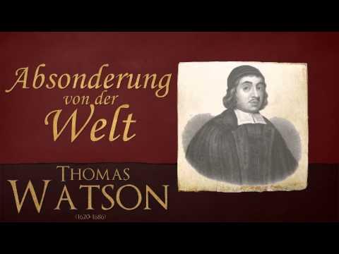 Absonderung von der Welt - Thomas Watson