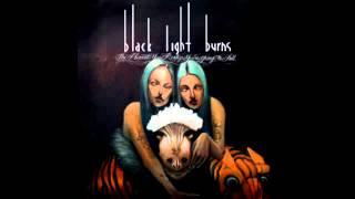 Black Light Burns - Burn The World