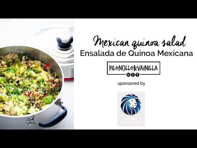 Mexican Quinoa Salad/ Ensalada de Quinoa Mexicana