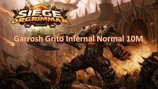 KEK vs Garrosh Grito Infernal Normal 10M