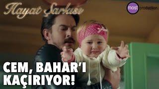Hayat Şarkısı - Cem Bahar'ı Kaçırıyor!
