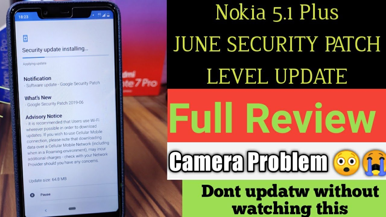 Nokia 5 1 Plus June Security Update| Full details, Improvements and bugs  details| 68 Mb update😥😥