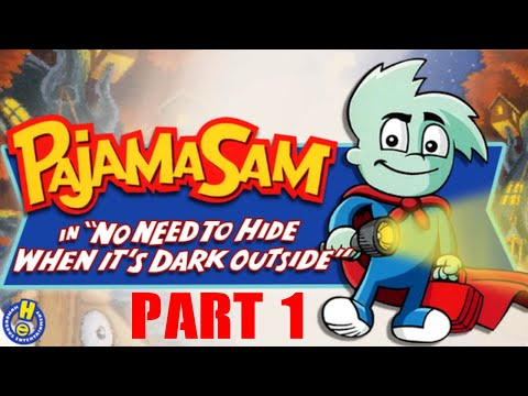 Pajama Sam No Need to Hide When It's Dark Outside Part 1  