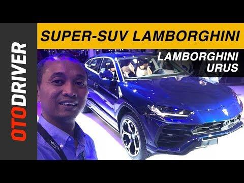 Lamborghini Urus 2018 | First Impression Review Indonesia | OtoDriver
