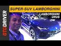 Lamborghini Urus 2018   First Impression Review Indonesia   OtoDriver
