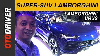 Lamborghini Urus 2018 | First Impression Review Indonesia | OtoDriver