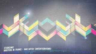 Masters In France - Mad Hatter (Switch Fusion Remix)