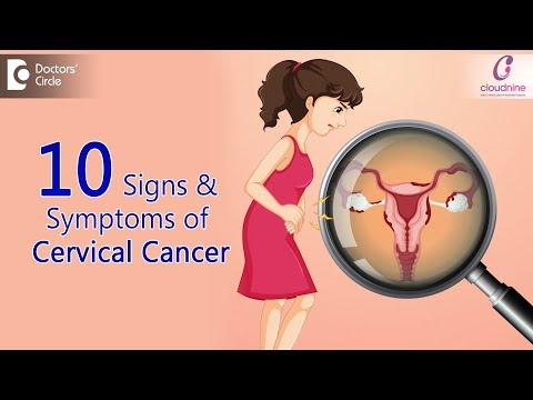10 Signs And Symptoms Of Cervical Cancer   Watch Out For These Signs !!! - Dr. Sapna Lulla