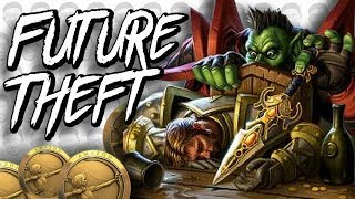 FUTURE THEFT - Rogue Arena - Taverns of Time