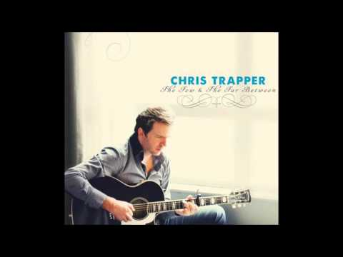Chris Trapper - Into The Bright Lights