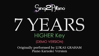 Download 7 Years (Higher Key - Piano karaoke demo) Lukas Graham MP3 song and Music Video