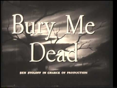 BURY ME DEAD 1947 66 Minutes Film Noir Hugh Beaumont June Lockhart