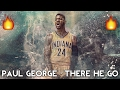 NBA Paul George Mix - There He Go ᴴᴰ