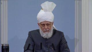 Проповедь Хазрата Мирзы Масрура Ахмада (20-05-2016 )
