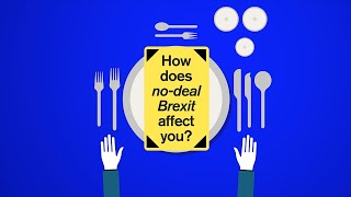 How would a no-deal Brexit affect you?