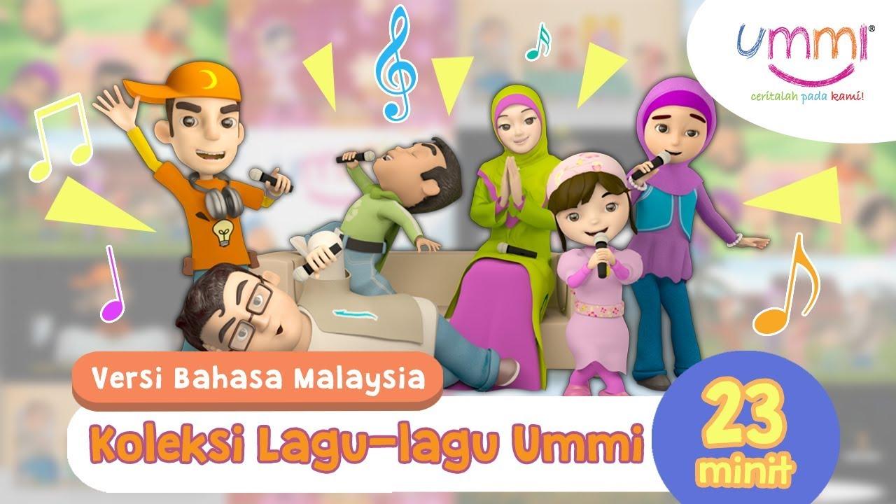 Download Koleksi Lagu UMMI | BAHASA MELAYU | KIDS SONG | ISLAMIC SONG | 23 MINUTES