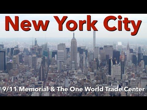 New York City - 9/11 Memorial & The One World Trade Center