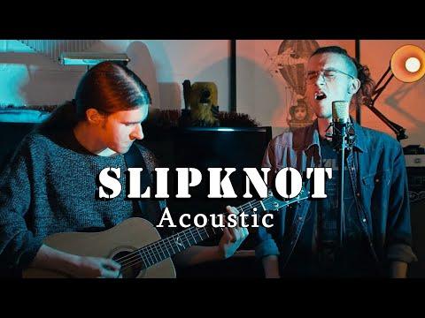 slipknot---unsainted-(acoustic-cover)
