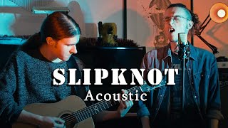 SLIPKNOT - Unsainted (ACOUSTIC COVER)