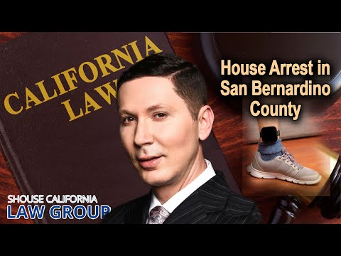 House arrest & electronic monitoring in San Bernardino County