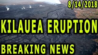 NEWS UPDATE Hawaii Kilauea Volcano Eruption 8/14/2018