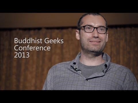 Buddhist Geeks Conference 2013 Recap with Pablo Das
