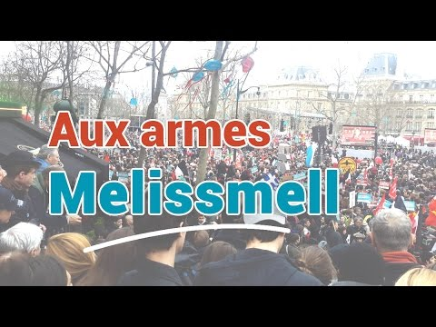 Aux Armes - Melissmell - 18 mars 2017