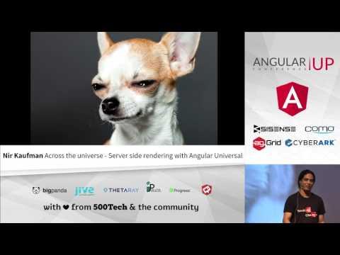 Nir Kaufman - Server Side Rendering with Angular Universal
