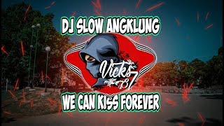 Download Dj Slow - C4n We Kiss For3ver X River Fl0ws In You - Vicks 87