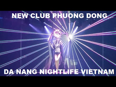 Da Nang Nightlife Club New Phuong Dong Vietnam 2016