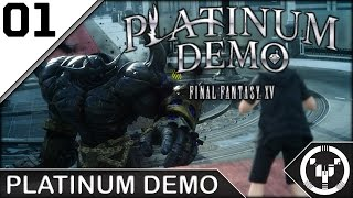 PLATINUM DEMO | Final Fantasy XV