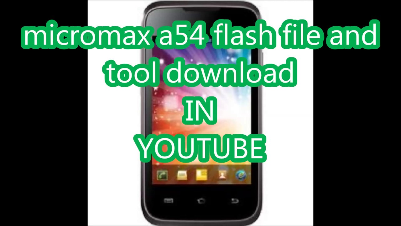 micromax a54 flash file and tool download firmware