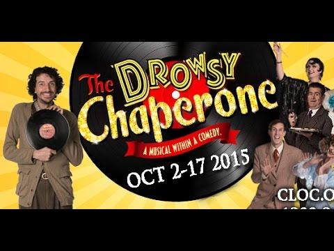 TONY award winning musical THE DROWSY CHAPERONE // CLOC MUSICAL THEATRE