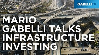 Mario Gabelli Talks Infrastructure Investing Under a Trump Presidency