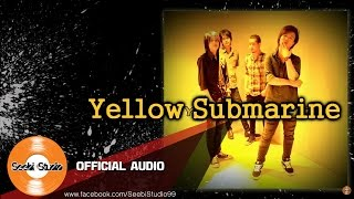 เจ็บแต่เก็บอาการ - Yellow Submarine